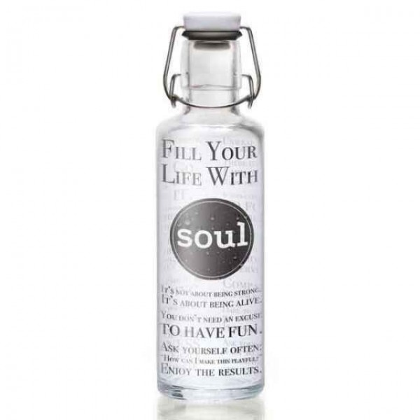 Soulbottles 1l Fill your Life with Soul Trinkflasche Wasserflasche Glasflasche